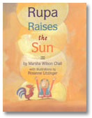Rupa Raises the Sun